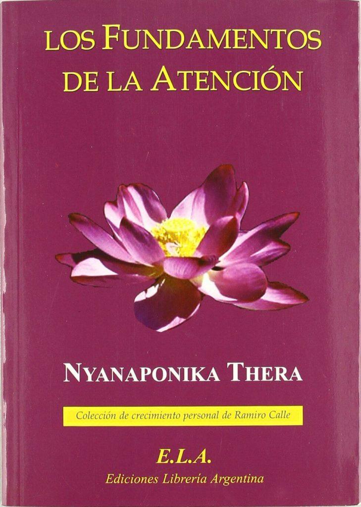 Los fundamentos de la atención - Nyanaponika Thera