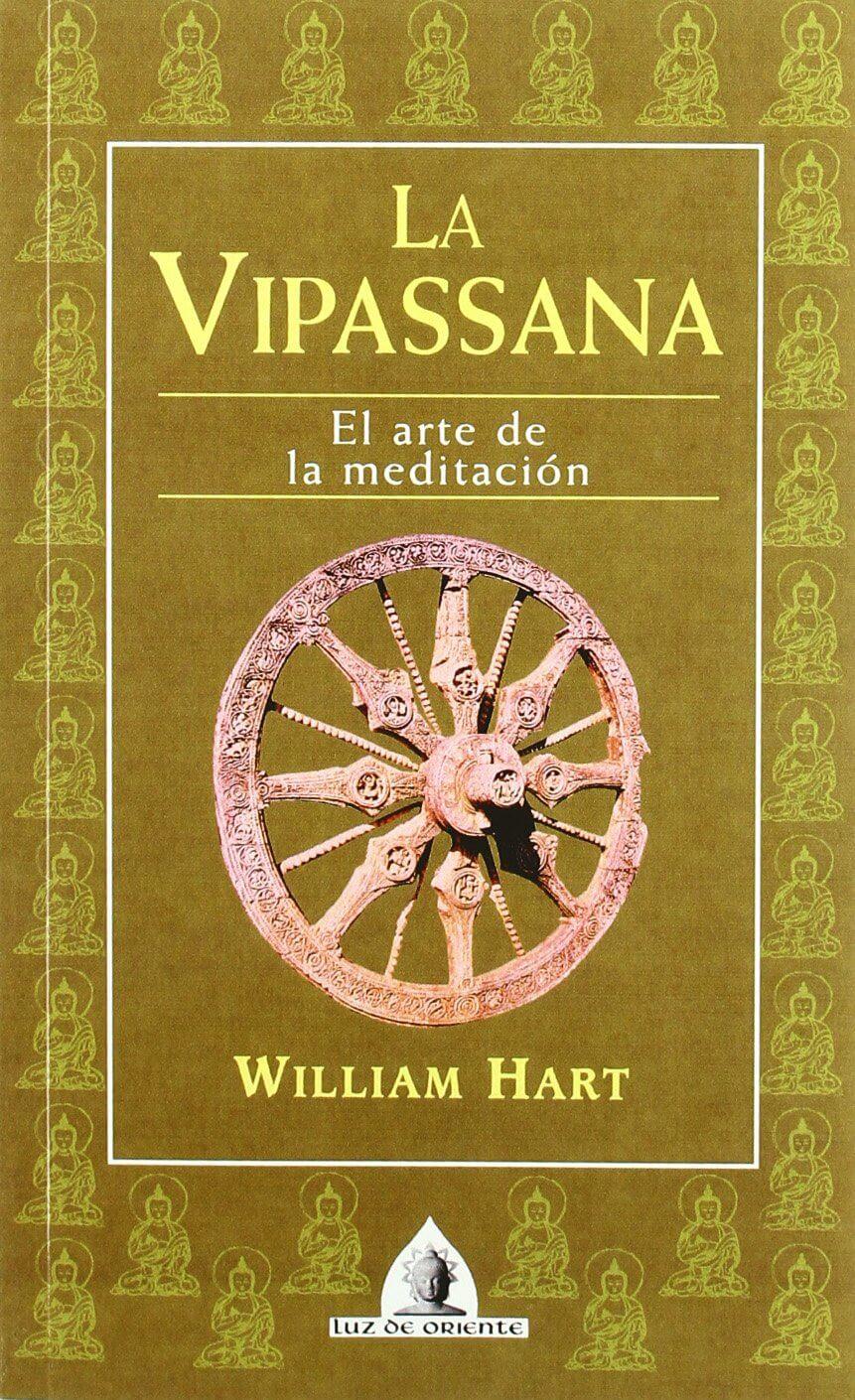 VIPASSANA- EL ARTE DE LA MEDITACION